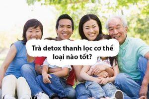 Trà detox thanh lọc cơ thể loại nào tốt nhất-1