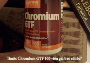 Thuốc Chromium GTF 100 viên giá bao nhiêu?-1